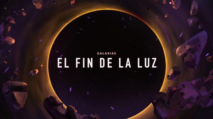 League of Legends Galaxias El fin de la luz
