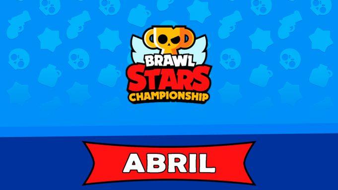 Empieza el Brawl Stars Championship de abril.