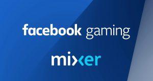 Mixer y Facebook Gaming