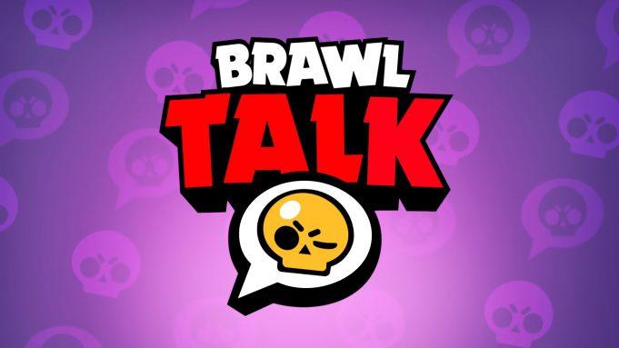 Brawl Talk brawl stars