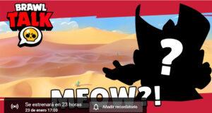 Brawlk Talk enero Meow