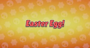Easter egg, en Brawl Stars
