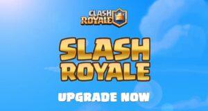 Slash Royale, lo nuevo de Clash Royale